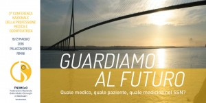 Guardiamo al futuro – Quale medico, quale paziente, quale medicina nel Sistema Sanitario Nazionale? @ Palacongressi rimini | Rimini | Emilia-Romagna | Italia